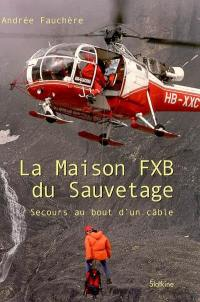 La Maison FXB du sauvetage