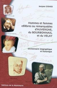 Hommes et femmes célèbres ou remarquables d'Auvergne, du Bourbonnais et du Velay