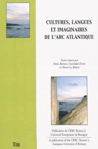 Cultures, langues et imaginaires de l'arc atlantique