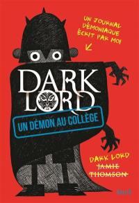 Dark Lord. Un démon au collège