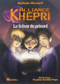 Alliance Khépri, Le trésor du prieuré