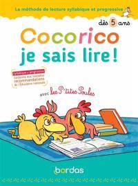 Cocorico je sais lire ! avec les p'tites poules