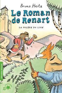 Le roman de Renart. Volume 2, La colère du lion