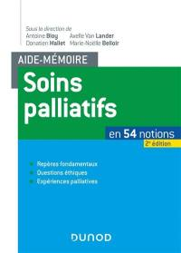 Soins palliatifs en 54 notions