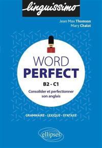 Word perfect, B2-C1