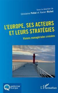 L'Europe, ses acteurs et leurs stratégies