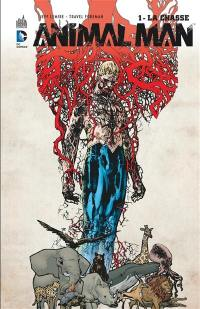 Animal Man. Volume 1, La chasse