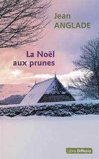 La Noël aux prunes