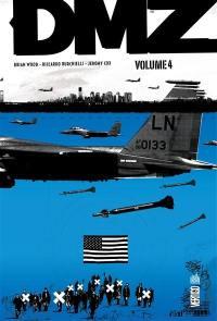 DMZ. Volume 4,