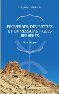 Proverbes, devinettes et expressions figées berbères