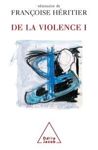 De la violence. Volume 1,