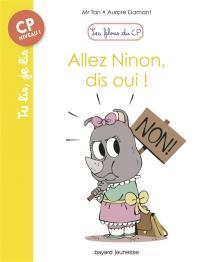 Les filous du CP, Allez Ninon, dis oui !