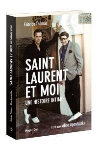 Saint Laurent et moi