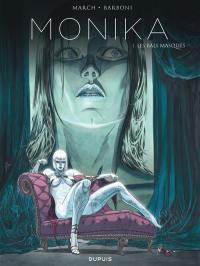 Monika. Volume 1, Les bals masqués