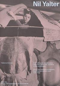 Nil Yalter : à la confluence des mémoires migrantes, féministes, ouvrières et des mythologies. Nil Yalter : where the memories of migrants, feminists and workers meet mythology