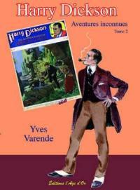 Harry Dickson. Volume 2,