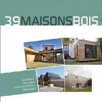 39 maisons bois