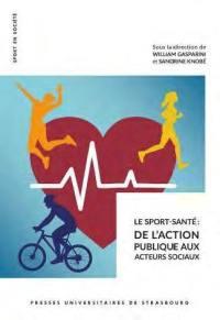 Le sport-santé : de l'action publique aux acteurs sociaux