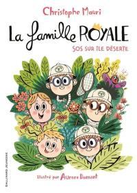 La famille royale. Volume 3, SOS sur île déserte