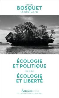 Ecologie et politique; Suivi de Ecologie et liberté