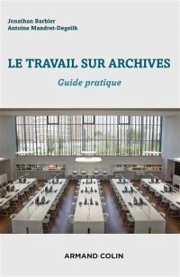 Le travail sur archives
