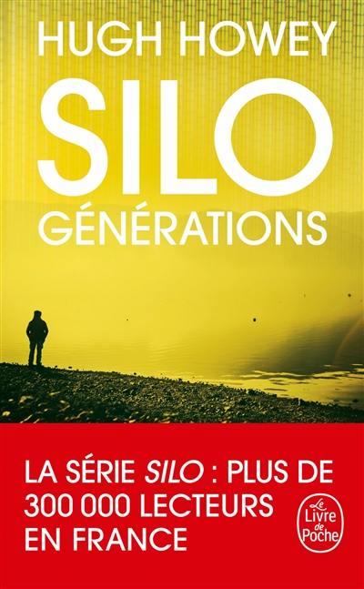 Silo. Volume 3, Générations