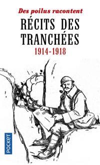 Récits des tranchées, 1914-1918