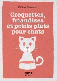 Croquettes, friandises et petits plats pour chat
