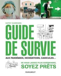 Guide de survie en toute situation