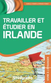 Travailler ou étudier en Irlande