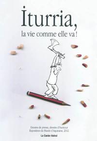 Iturria, la vie comme elle va !