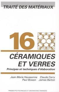 Traité des matériaux. Volume 16, Céramiques et verres