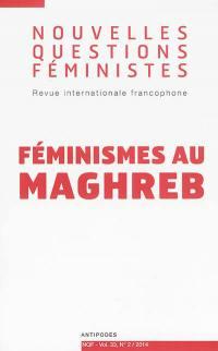 Nouvelles questions féministes. n° 2 (2014), Féminismes au Maghreb