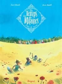 Le temps des mitaines. Volume 2, Coeur de renard