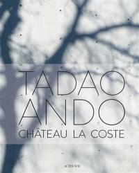 Tadao Ando au château La Coste