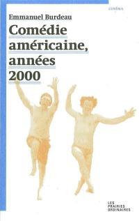 Comédie américaine, années 2000