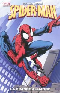 Spider-Man. Volume 1, La grande alliance
