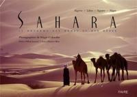 Sahara, le royaume des dunes et des rêves