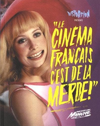 Le cinéma français, c'est de la merde !, Deuxième manche