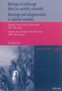 Mariage et métissage dans les sociétés coloniales