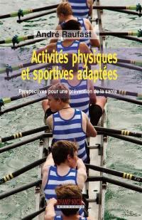 Activités physiques et sportives adaptées