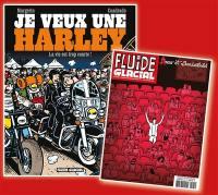 Je veux une Harley. Volume 1, La vie est trop courte !