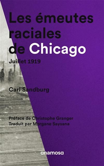 Les émeutes raciales de Chicago, juillet 1919