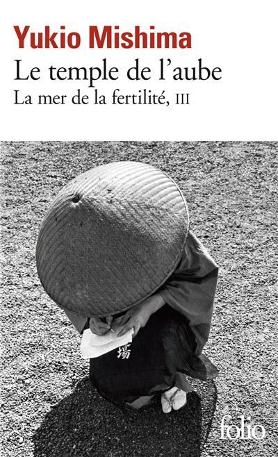 La mer de la fertilité. Vol. 3. Le temple de l'aube