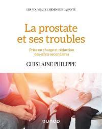 La prostate et ses troubles