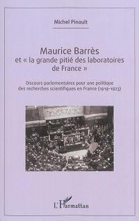 Maurice Barrès et la grande pitié des laboratoires de France