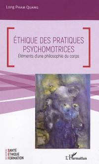 Ethique des pratiques psychomotrices