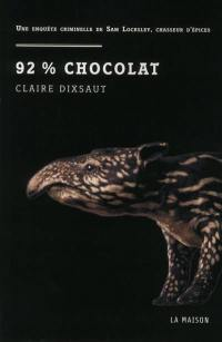 Une enquête criminelle de Sam Locksley, chasseur d'épices, 92 % chocolat