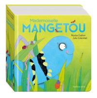 Mademoiselle Mangetou