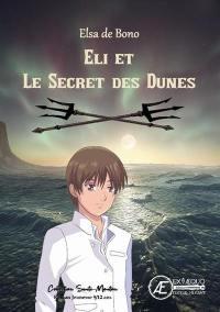 Eli et le secret des dunes